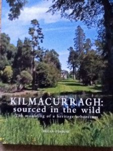 Kilmacurragh : sourced in the wild.