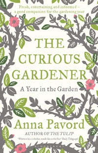 'The Curious Gardener' by Anna Pavord