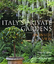 'Italy's Private Gardens - An Inside View'